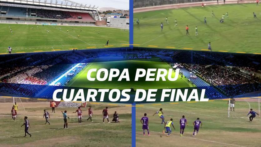 Copa Perú: Conoce la programación de los partidos de vuelta de cuartos de final