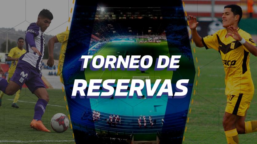 Torneo de Reservas: Así va la tabla de posiciones