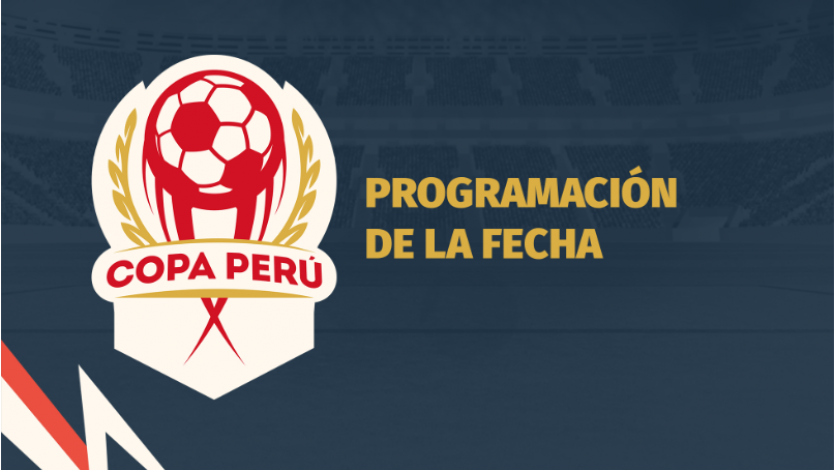 Copa Perú: Conoce la programación de la fecha 2 de la finalísima