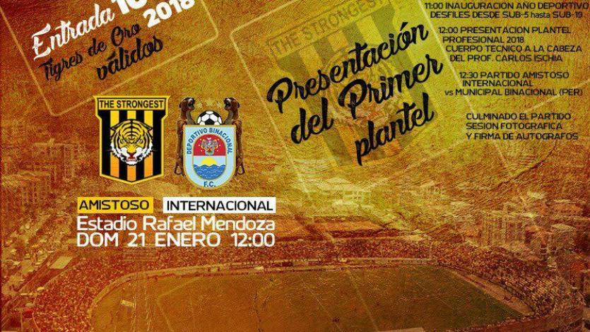 The Strongest  anunció que jugará ante el Deportivo Binacional en su presentación
