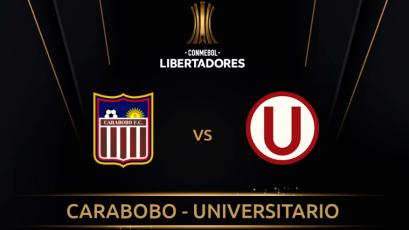 Carabobo vs. Universitario: alineaciones confirmadas para el duelo por Copa Libertadores