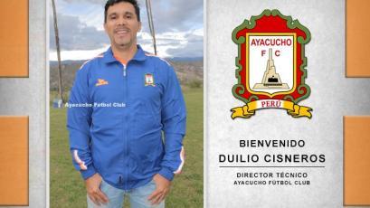 Duilio Cisneros en el nuevo entrenador de Ayacucho F.C