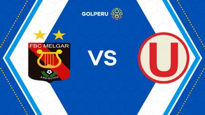 FBC Melgar y Universitario debutan en el Torneo Clausura